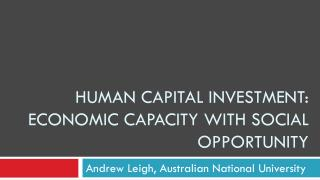 Human capital investment: economic capacity with social opportunity