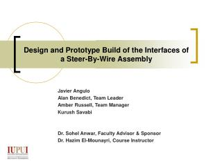 Design and Prototype Build of the Interfaces of a Steer-By-Wire Assembly