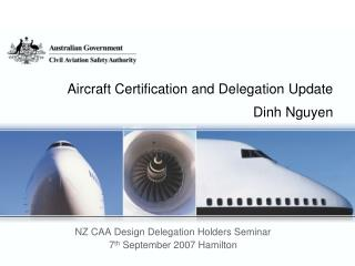Aircraft Certification and Delegation Update Dinh Nguyen