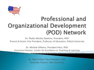 Professional and Organizational Development (POD) Network