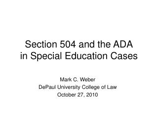 Section 504 and the ADA in Special Education Cases