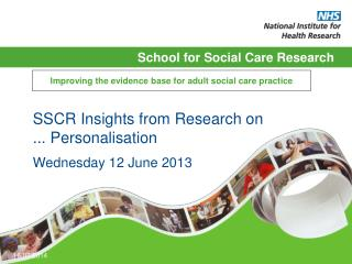 Improving the evidence base for adult social care practice