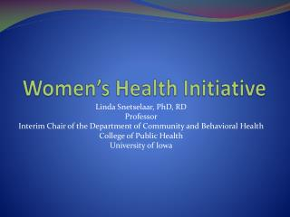 Women�s Health Initiative