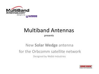 Multiband Antennas presents