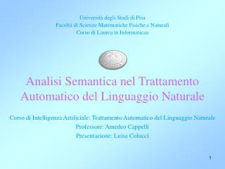 Universit à degli Studi di Pisa Facoltà di Scienze Matematiche Fisiche e Naturali
