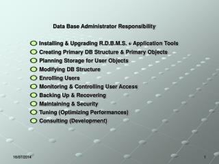 Data Base Administrator Responsibility