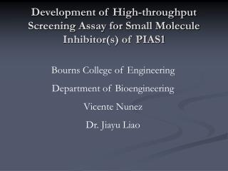 Development of High-throughput Screening Assay for Small Molecule Inhibitor(s) of PIAS1