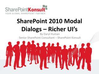 SharePoint 2010 Modal Dialogs – Richer UI's