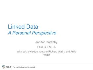 Linked Data A Personal Perspective