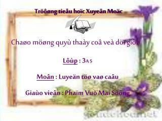 Tröôøng tieåu hoïc Xuyeân Moäc