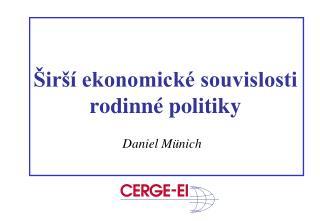Širší ekonomické souvislosti rodinné politiky
