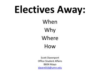 Electives Away: