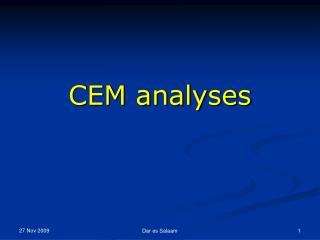CEM analyses