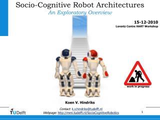 Socio-Cognitive Robot Architectures