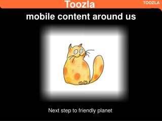 Toozla mobile content around us