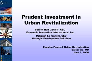 Prudent Investment in  Urban Revitalization