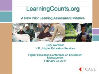 LearningCounts.org A New Prior Learning Assessment Initiative