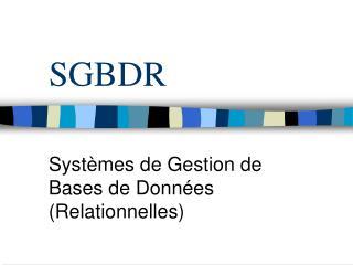 SGBDR