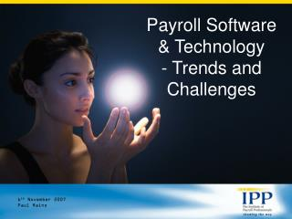 Payroll Software  Technology  - Trends and Challenges