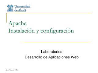 Apache Instalación y configuración