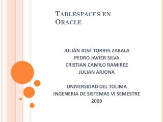 Tablespaces en Oracle