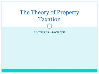 The Theory of Property Taxation
