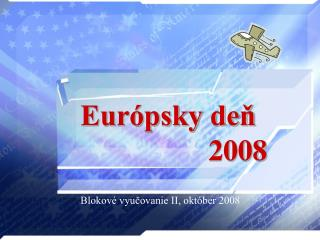 Európsky deň 2008