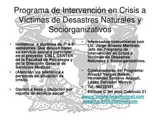 Programa de Intervención en Crisis a Víctimas de Desastres Naturales y Sociorganizativos