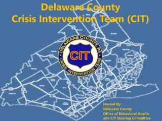 Hosted By:  						Delaware County Office of Behavioral Health