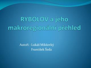 RYBOLOV a jeho makroregionální přehled