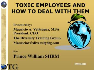 TOXIC EMPLOYEES AND HOW TO DEAL WITH THEM