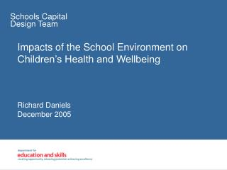 Impacts of the School Environment on Children's Health and Wellbeing