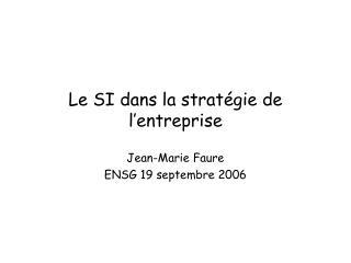 Le SI dans la stratégie de l'entreprise