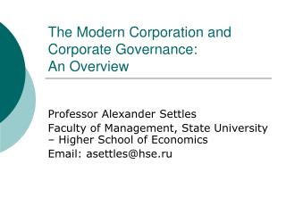The Modern Corporation and Corporate Governance:  An Overview