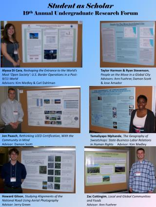 Student as Scholar 19 th  Annual Undergraduate Research Forum