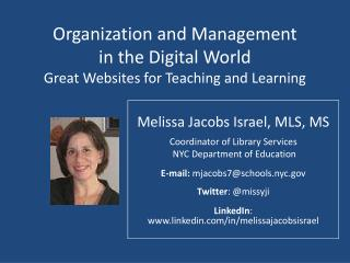 Organization and Management  in the Digital World Great Websites for Teaching and Learning