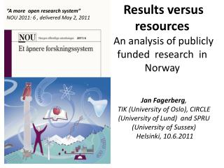 Results versus resources   An analysis of publicly funded  research  in Norway