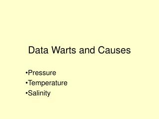 Data Warts and Causes
