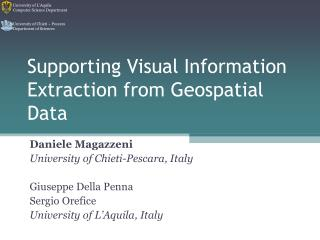 Supporting Visual Information Extraction from Geospatial Data