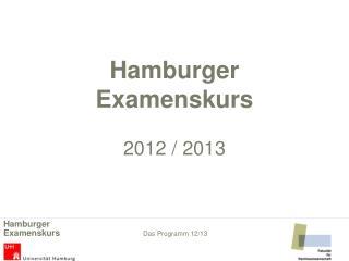 Hamburger Examenskurs 2012 / 2013