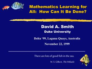 Mathematics Learning for All:  How Can It Be Done?