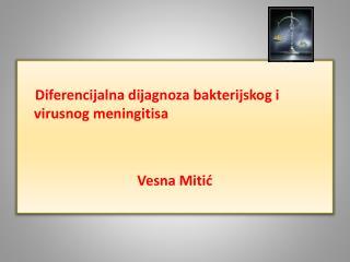 Diferencijalna dijagnoza bakterijskog i                          virusnog meningitisa