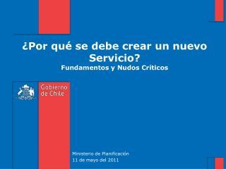 ¿Por qué se debe crear un nuevo Servicio? Fundamentos y Nudos Críticos