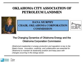 The Changing Dynamics of Oklahoma Energy and the Oklahoma Corporation Commission