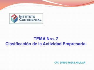 TEMA Nro. 2 Clasificación de la Actividad Empresarial