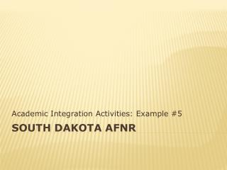 South Dakota AFNR