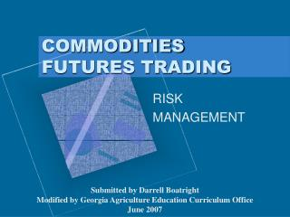 COMMODITIES FUTURES TRADING
