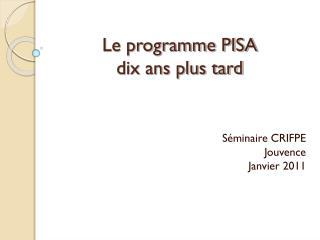 Le programme PISA dix ans plus tard