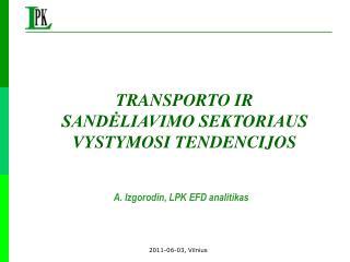 A. Izgorodin, LPK EFD analitikas