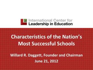 Characteristics of the Nation's  Most Successful Schools